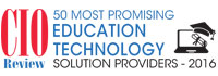 50 Most Promising Education Technology Solution Providers 2016